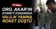 Genelkurmay Başkanı Akar'ın ziyareti esnasında Kilis Valiliği yanına roket düştü