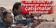 Irak ordusu ve Peşmerge arasında çatışmalar şiddetlendi